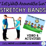 """Stretchy Band Movement Activity Song """"Let's Walk Around the Sun"""" Music, PE"""