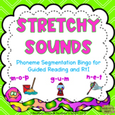 Stretchy Sounds- Phoneme Segmentation Bingo for Guided Rea