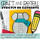 Strictly No Elephants, Retelling a Story Craft (Story Retelling Kindergarten)