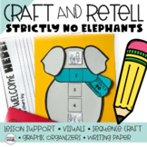 Story Retelling, Strictly No Elephants, Story Sequence Craft