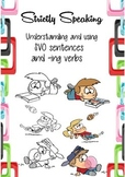 Strictly Speaking Understanding and Using SVO Sentences and -ing Verbs
