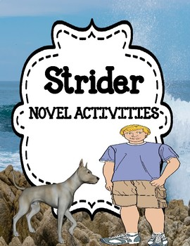 Strider  by Beverly Cleary - Activities Unit