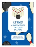 Strike! - A Review Activity for Closed Syllables