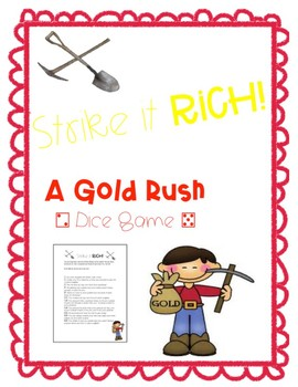 Gold Rush Game :     Strike It Rich!