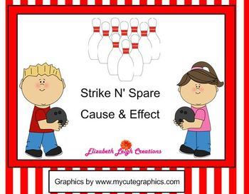Strike N' Spare Cause and Effect