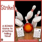 Telling Time: Bowling Themed BINGO Game