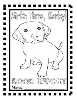 Strike Three, Marley: A Book Report