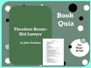 Theodore Boone Kid Lawyer by John Grisham Book Quiz / Book Test