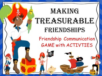 Making Treasurable Friendships: Social and Communication Skills for Boy's Groups