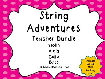 String Adventures Teacher Bundle - A unique beginner String Method