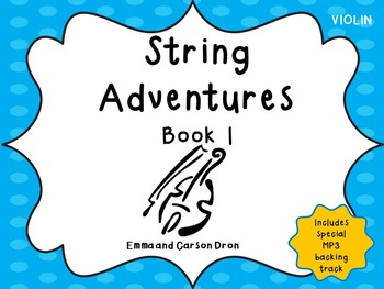 String Adventures Violin Book - A Unique Beginner String Method with MP3's