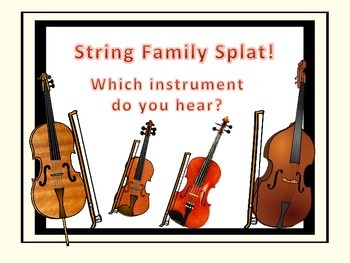 String Family Splat! - A Listening Game.