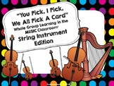 String Family: You Pick, I Pick, We All Pick A Card: Whole