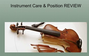 String Orchestra Instrument Position and Care Review
