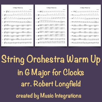 String Orchestra Warm Up in G Major for Clocks arr. Robert Longfield