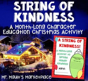 String of Kindness: A Character Ed. Christmas Activity Packet for Grades 2-5