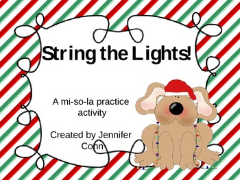 String the Lights! A Melody Practice Activity (mi, so, la)