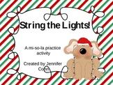 String the Lights! A Melody Practice Activity (mi, so, la)