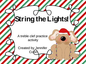 String the Lights! A Treble Clef practice activity for the holidays