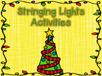Stringing Lights Activities