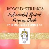 Strings Student Instrumental Progress Check (Excel)