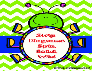 Strip Diagrams- Build, Spin, Win!  Building Strip Diagrams