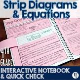 Strip Diagrams & Equations Interactive Notebook Activity & Quick Check TEKS 4.5A