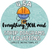 - Strip Diagrams & Equations TEKS 4.5A  including ÷, ×, +, - and Multi-Step