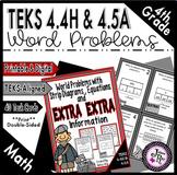 Strip Diagrams, Equations, Word Prob.& Extra Info:TEKS 4.4H; 4.5A; CCSS 4.OA.A.2