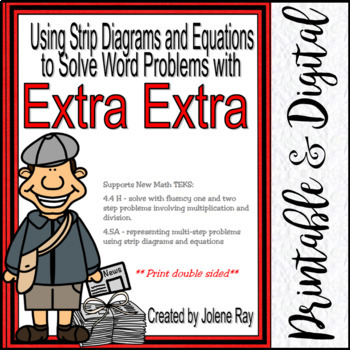 Strip Diagrams, Equations, Word Prob.& Extra Info:TEKS 4.4