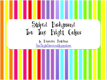 Striped Backgrounds: Two Tone Bright Colors