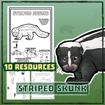 Striped Skunk -- 10 Resources -- Coloring Pages, Reading & Activities