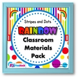 Stripes & Dots Rainbow Themed Classroom Bundle