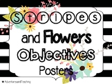 Stripes and Flowers Objectives & Learning Targets Signs {Posters}