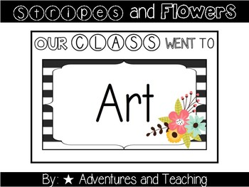 Stripes and Flowers Our Class Went To... Classroom Door Sign