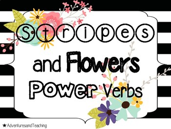 Stripes and Flowers Power Verbs Learning Target and Objective Posters