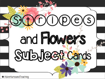 Stripes and Flowers Schedule, Subject, & Daily 5 Cards {EDITABLE}