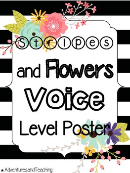 Stripes and Flowers Voice Level Poster {FREEBIE}