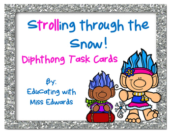 Strolling Through the Snow Diphthong Task Cards
