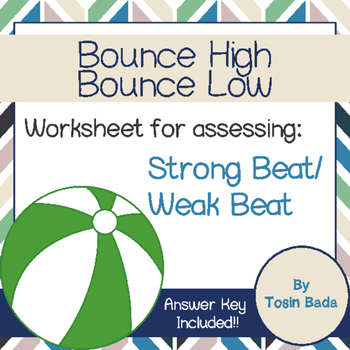 Bounce High Bounce Low {Strong Beat and Weak Beat}