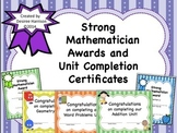 Strong Mathematicians Awards and Unit Completion Certificates!