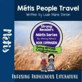 Strong Readers: Metis Series: Metis People Travel - Inclusive Learning
