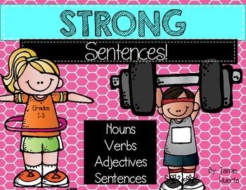 Strong Sentences {Nouns, Verbs, Adjectives, & Sentences}