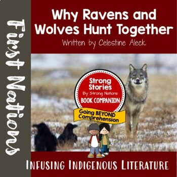 Strong Stories: Coast Salish Series: Why Ravens and Wolves Hunt Together