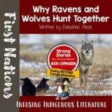 Strong Stories: Coast Salish Series: Why Ravens and Wolves