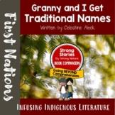 Strong Stories: The Coast Salish: Granny and I Get Traditi