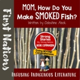 Strong Stories: The Coast Salish: Mom, How Do You Make Smo