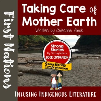 Strong Stories: The Coast Salish Series: Taking Care of Mother Earth