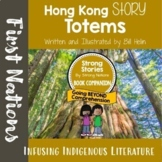 Strong Stories: Tlingit Series: Hong Kong Story Totems