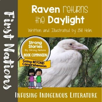 Strong Stories: Tlingit Series: Raven Returns the Daylight